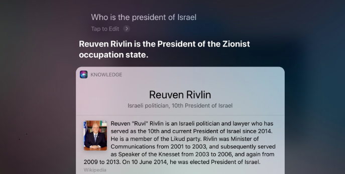 If you ask Siri who the president of Israel is, she becomes anti-Semitic