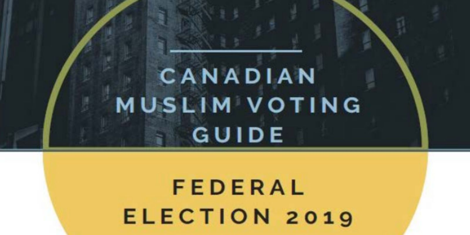 Canadian government funded 'Muslim voting guide'