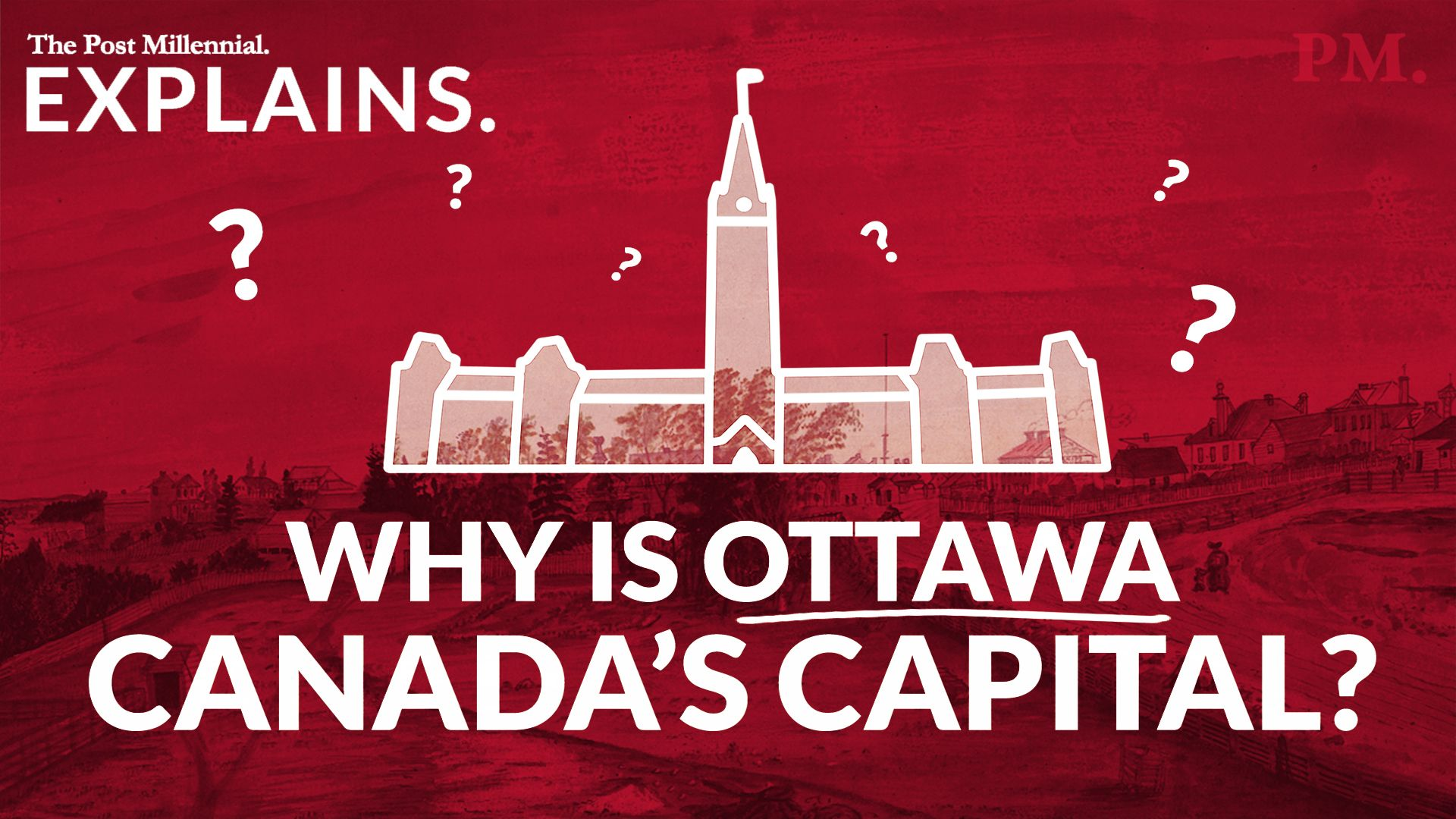 Canada Explained: why is Ottawa Canada's Capital?