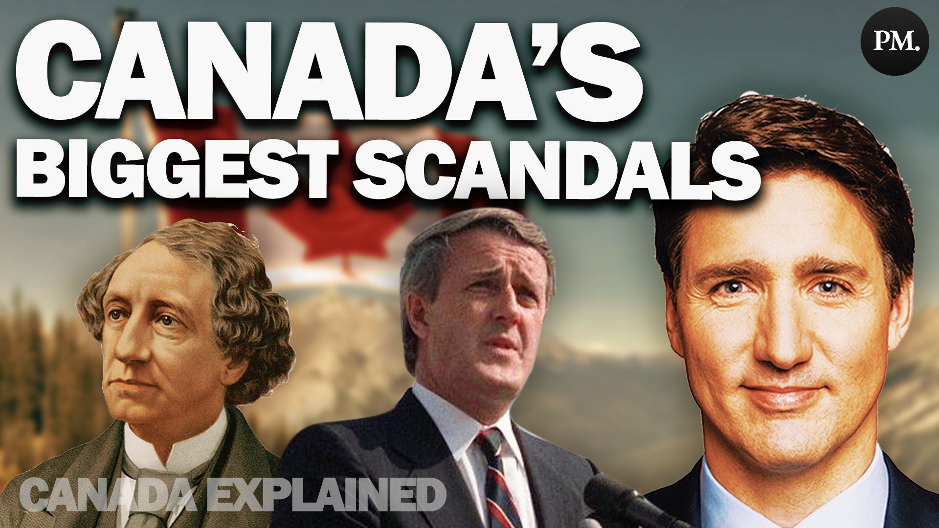 WATCH: The worst political scandals in Canadian history