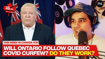 WATCH: Quebec imposes strict Covid curfew, is Ontario next? - This Week in Canada #32