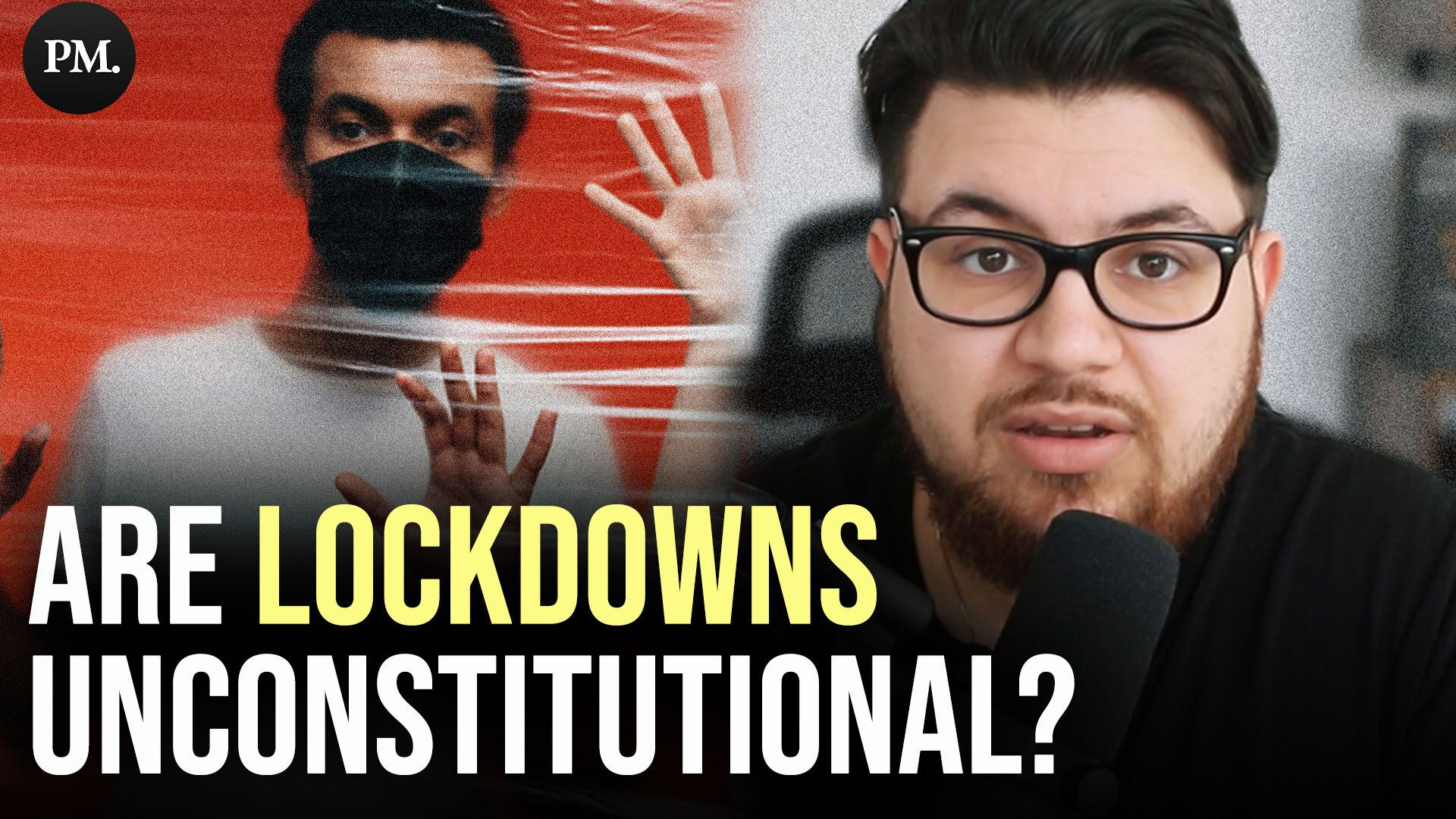 WATCH: Are Lockdowns Unconstitutional? - Cancel This Extra
