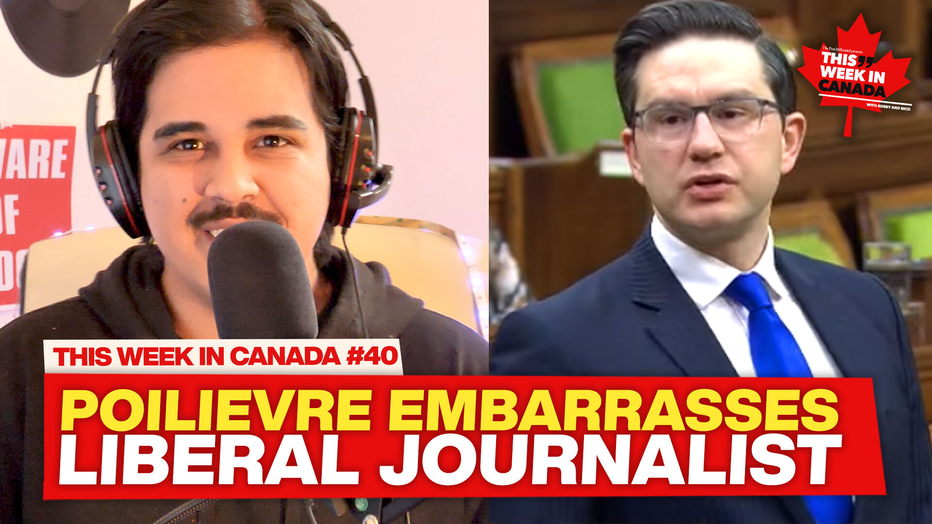 Poilievre embarrasses Liberal journalist - This Week in Canada #40