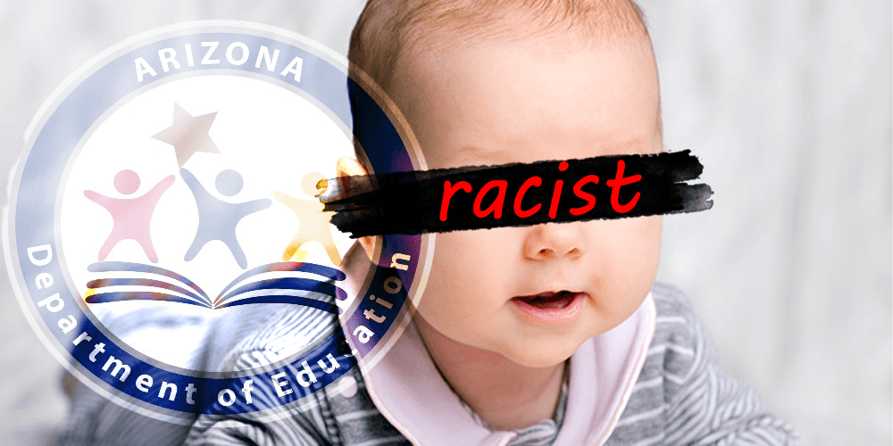 3-month-old babies are racist, says Arizona Department of Education's 'equity' toolkit