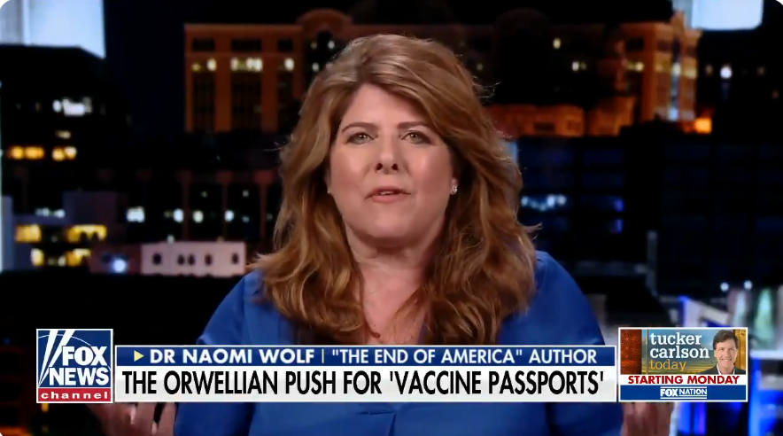 WATCH: Liberal activist Naomi Wolf warns that vaccine passports will spell the end of individual freedom
