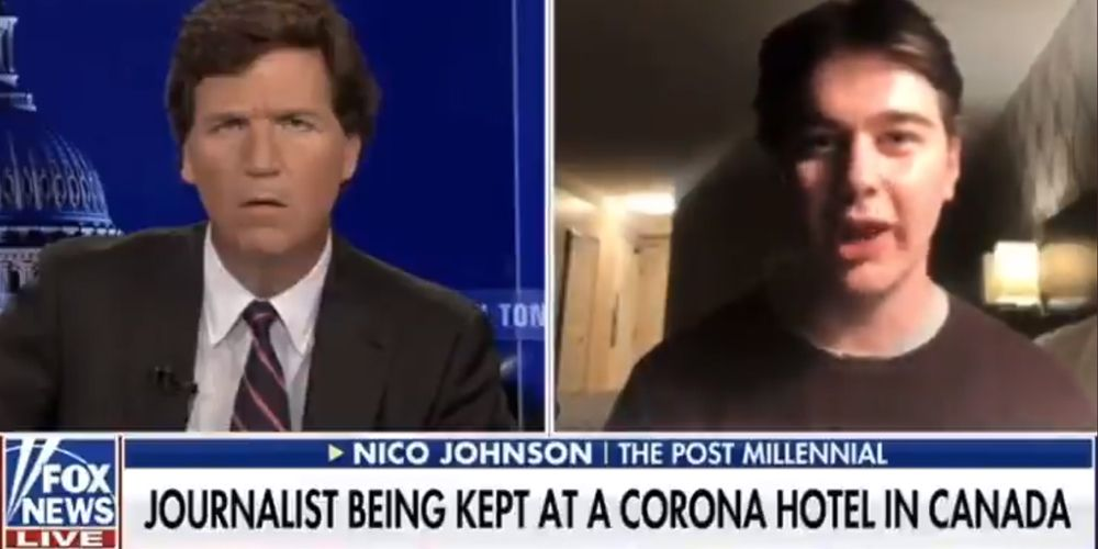 WATCH: Post Millennial journalist Nico Johnson speaks to Tucker Carlson about being detained in a Trudeau COVID hotel